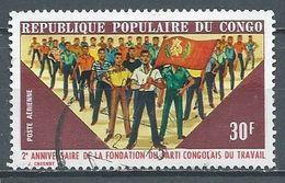 Congo Poste Aérienne YT N°140 Fondation Du Parti Congolais Du Travail Oblitéré ° - Afgestempeld