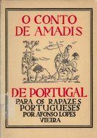 S. Pedro De Muel / Moel - O Conto De Amadis De Portugal - Afonso Lopes Vieira. Lisboa. Leiria. - Livres, BD, Revues