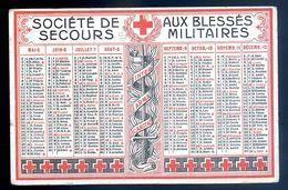 Calendrier 1916 Le Brassard Société De Secours Aux Blessés Militaires  AVR20-82 - Calendriers