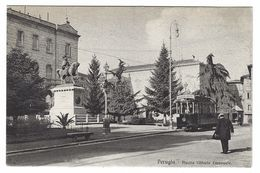CLA142 - PERUGIA PIAZZA VITTORIO EMANUELE ANIMATA TRAM PALACE HOTEL 1910 CIRCA - Perugia
