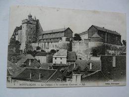CPA 03 ALLIER - MONTLUCON : Le Château Et Les Anciennes Casernes - Montlucon