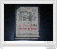 ETIQUETTE CH. LA TOUR GILLET 1967 ST-EMILION - Bordeaux