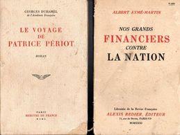 Lot 2 Livres éditions Divers  - Le Voyage De Patrice Périot Et Nos Grands Financiers Contre La Nation -  De 1931 à 1945 - Libri, Riviste, Fumetti