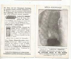 Publicité,TABLETTE PERROUD,pansement Intégral, épreuve Radiographique , MEGA-OESOPHAGE - Advertising