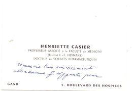 Visitekaartje - Carte De Visite - Professeur Docteur Henriette Casier - Gand Gent - Cartes De Visite