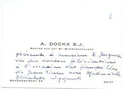 Visitekaartje - Carte De Visite - A. Dockx S.J. - Rector Sint Barbara College Gent - Cartes De Visite