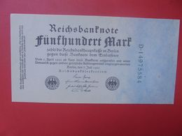 Reichsbanknote 500 MARK 1922 VARIETE CHIFFRES VERT ET 8 CHIFFRES CIRCULER (B.15) - [ 3] 1918-1933 : Repubblica  Di Weimar