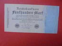 Reichsbanknote 500 MARK 1922 VARIETE CHIFFRES VERT ET 8 CHIFFRES CIRCULER (B.15) - [ 3] 1918-1933 : République De Weimar