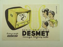 BUVARD RADIO TELEVISION DESMETS IMAGE TOUJOURS PLUS NETTE - Löschblätter, Heftumschläge