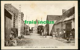 N°31 - CHERRUEIX - ARRIVEE ROUTE DE  SAINT MALO - BELLE ANIMATION. - Sonstige Gemeinden
