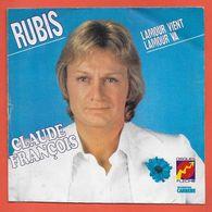 Disque Vinyle 45 Tours : CLAUDE FRANCOIS : RUBIS..Scan C  : Voir 2 Scans - Other