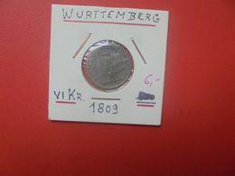 WÜERTTEMBERG 6 KREUZER 1809 ARGENT (A.15) - [ 1] …-1871 : Estados Alemanes