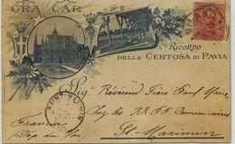 2260  - Italie -  PAVIA : RICORDO DELLE CERTOSA DI PAVIA - Illustrateur  -  Circulée En 1899 - Pavia