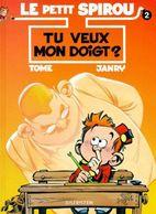 Le Petit Spirou 2 Tu Veux Mon Doigt? +++TBE+++ LIVRAISON GRATUITE - Spirou Et Fantasio