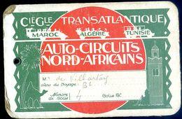 Carton De Bagages Compagnie Générale Transatlantique Auto-circuits Nord Africains Maroc Algérie Tunisie  AVR20-87 - Boten