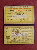 RARE Carte D'abonnement 1 ère Classe GRANDS RESEAUX D'un SENATEUR 1933 PLM Paris Orléans Etat Midi Est Alsace Nord .... - Titres De Transport
