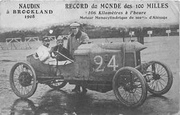 COURSES-PILOTES-NAUDIN A BROOKLAND 1908- RECORD DU MONDE DES 100 MILLES - Motorsport
