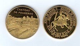 Médaille Touristique De La Fonderie Saint-Luc - 35 Château De Fougères - Sceau De Raoul II ( Pas Monnaie De Paris ) - Touristiques