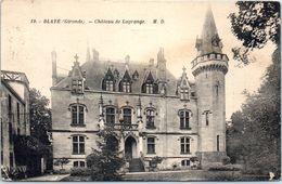 33 BLAYE - Château De La Grange      * - Blaye