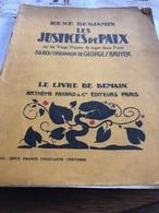 Les Justices De Paix Où Les Vingt Façons De Juger Dans Paris ( Livre De 142 Pages De 18,5 Cm Sur 24 Cm ) - Livres, BD, Revues