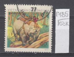 103K1785 / 1974 - Michel Nr. 753 Used ( O ) Arbeitselefant , Elefant Working Elephants   , North Vietnam Viet Nam - Vietnam