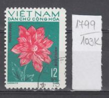 103K1799 / 1974 - Michel Nr. 756 Used ( O ) Dahlia Dahlien - Flowers Fleurs Blumen , North Vietnam Viet Nam - Vietnam