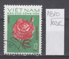 103K1810 / 1974 - Michel Nr. 757 Used ( O ) Rose  Rosen Rosier - Flowers Fleurs Blumen , North Vietnam Viet Nam - Vietnam
