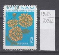103K1813 / 1974 - Michel Nr. 758 Used ( O ) Chrysanthemum Chrysanthemen - Flowers Fleurs Blumen , North Vietnam Viet Nam - Vietnam