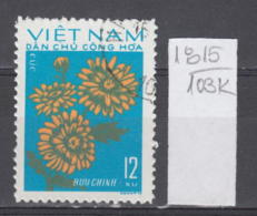 103K1815 / 1974 - Michel Nr. 758 Used ( O ) Chrysanthemum Chrysanthemen - Flowers Fleurs Blumen , North Vietnam Viet Nam - Vietnam