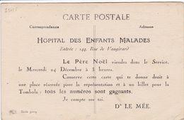 75 PARIS  Hôpital Des Enfants Malades ,rue Vaugirard ,annoncant L'arrivée Du Père Noel Dans Le Service - Arrondissement: 15