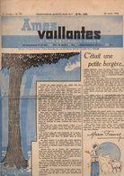Ames Vaillantes N°34 La Maison Du Bonheur - L'horloge De Tante Caroline - La Vieille Maman...de 1938 - Magazines Et Périodiques