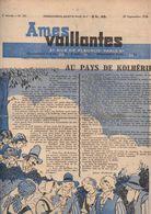 Ames Vaillantes N°39Au Pays De Kolhérie - Le Tour Du Monde En 80 Minutes - Gants à Deux Aiguilles De 1938 - Magazines Et Périodiques