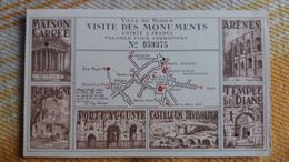 TICKET D ENTREE VILLE DE NIMES VISITE MONUMENTS MAISON CARREE ARENES TOUR MAGNE PORTE AUGUSTE TEMPLE DIANE - Tickets D'entrée