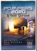 Calendrier Des Marées 2020 ( Sapeurs - Pompiers La Baule Guérande ) - Calendriers