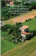 # Don Roberto Pennati - Il Canto Del Fieno Maturo - Storia Di Patrizio - 2008 - Bibliographien