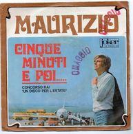 """Maurizio (1968)   """"5 Minuti E Poi.. -  Un'ora Basterà"""" - Vinyl Records"""