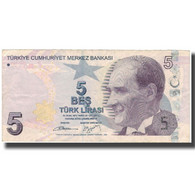 Billet, Turquie, 5 Lira, KM:222, TB - Turchia