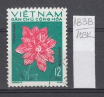 103K1838 / 1974 - Michel Nr. 756 Used ( O ) Dahlia Dahlien - Flowers Fleurs Blumen , North Vietnam Viet Nam - Vietnam
