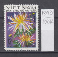 103K1843 / 1974 - Michel Nr. 774 Used ( O ) Spinnen - Chrysanthemen - Flowers Fleurs Blumen , North Vietnam Viet Nam - Vietnam