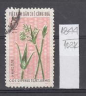 103K1844 / 1974 - Michel Nr. 772 Used ( O ) Cyperus Tojet Jormis - Textile Plants , North Vietnam Viet Nam - Vietnam