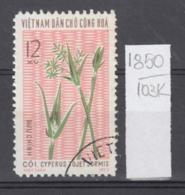 103K1850 / 1974 - Michel Nr. 772 Used ( O ) Cyperus Tojet Jormis - Textile Plants , North Vietnam Viet Nam - Vietnam