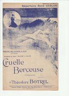 PARTITION CRUELLE BERCEUSE Chanson De THEODORE BOTREL - Noten & Partituren