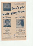 PARTITION ON N'A PAS TOUS LES JOURS 20 ANS Berthe SYLVA Jane MATHEA - Noten & Partituren