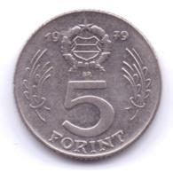MAGYAR 1979: 5 Forint, KM 594 - Hungría