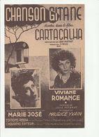 PARTITION CHANSON GITANE Chantée Dans Le Film CARTACALHA Viviane ROMANCE En 1943 - Spartiti