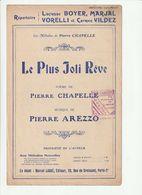PARTITION LE PLUS JOLI REVE Poème De PIERRE CHAPELLE Musique PIERRE AREZZO 1911 - Spartiti