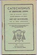 Devotie - Devotion - Catechismus Bisdom Gent - Uitgave Van Landschoot Bellem 1946 - Livres, BD, Revues
