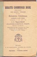 Devotie - Devotion - Eerste Communie Boek - Mechelse Catechismus - Uitgever F. De Haene - Wante - Brugge 1892 - Livres, BD, Revues