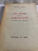 Les étapes De La Simplicité Par François Florand (livre De 203 Pages De 14 Cm Sur 18,2 Cm) - Religion & Esotérisme