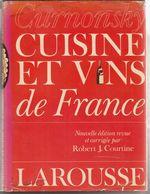 Cuisine Et Vins De France   Curnonsky - Gastronomie